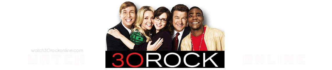 Watch 30 Rock Online | Full Episodes in HD FREE